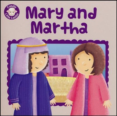 Mary and Martha  -     By: Karen Williamson