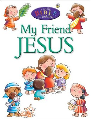 My Friend Jesus (Candle Bible for Toddlers)  -     By: Juliet David