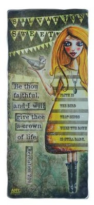 Be Thou Faithful Plaque  -     By: Amy Bremner