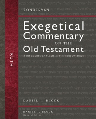 Ruth: Zondervan Exegetical Commentary on the Old Testament [ZECOT]   -     By: Daniel I. Block