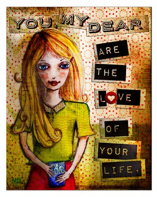 You My Dear, Are the Love Of Your Life Plaque, Large  -     By: Amy Bremner