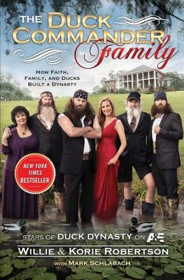 The Duck Commanders - eBook  -     By: Willie Robertson, Korie Robertson