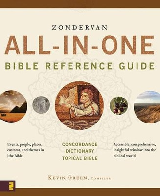 Zondervan All-in-One Bible Reference Guide  -     By: Kevin Green