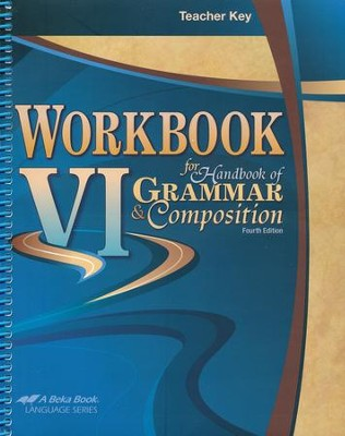 Abeka Workbook VI for Handbook of Grammar & Composition  Teacher Key  -
