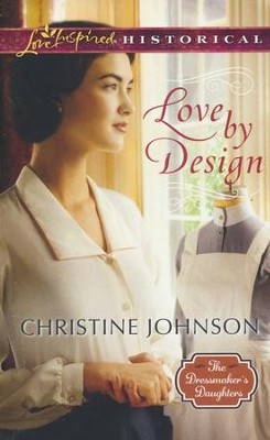 Love by Design  -     By: Christine Johnson