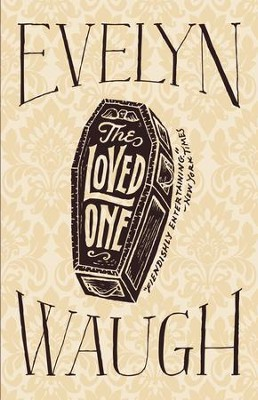 The Loved One - eBook  -     By: Evelyn Waugh
