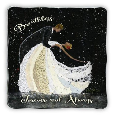 Breathless, Forever and Always, Anniversary Plaque  -     By: Carolyn Blaylock