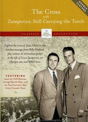 The Cross with Zamperini: Still Carrying the Torch, Double Feature  DVD  -     By: Billy Graham Evangelistic Association