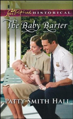 The Baby Barter   -     By: Patty Smith Hall