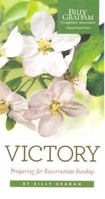 Victory: Preparing for Resurrection Sunday (Pack of 12)   -     By: Billy Graham