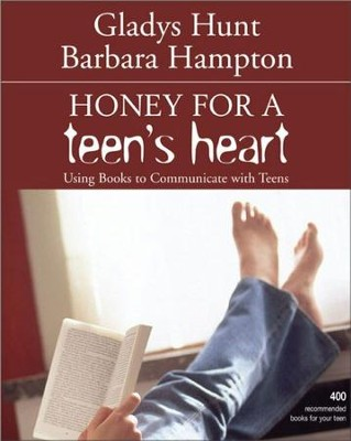 Honey for a Teen's Heart: Using Books to Communicate with Teens / New edition - eBook  -     By: Gladys Hunt, Barbara Hampton