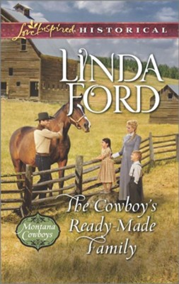 The Cowboy's Ready-Made Family  -     By: Linda Ford