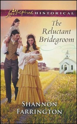 The Reluctant Bridegroom  -     By: Shannon Farrington