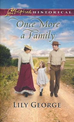 Once More a Family  -     By: Lily George