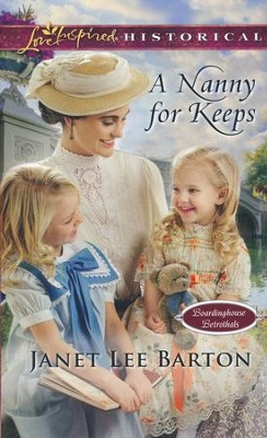 A Nanny for Keeps  -     By: Janet Lee Barton