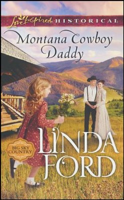 Montana Cowboy Daddy  -     By: Linda Ford