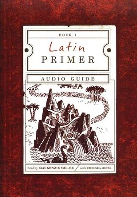 Latin Primer 1 Pronunciation Aid Audio Guide CD, 3rd Edition  -     By: Mackenzie Miller, Chelsea Jones