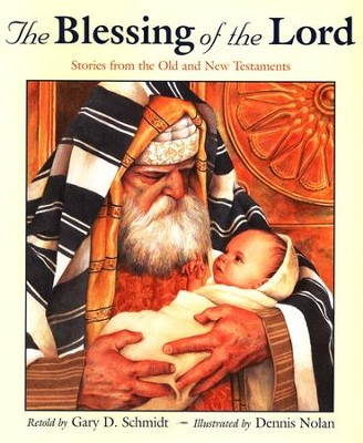 Blessing of the Lord,    -     By: Gary D. Schmidt
