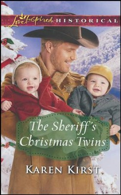 The Sheriff's Christmas Twins  -     By: Karen Kirst