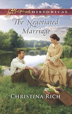 The Negotiated Marriage  -     By: Christina Rich