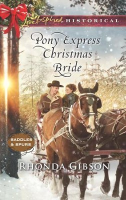 Pony Express Christmas Bride  -     By: Rhonda Gibson