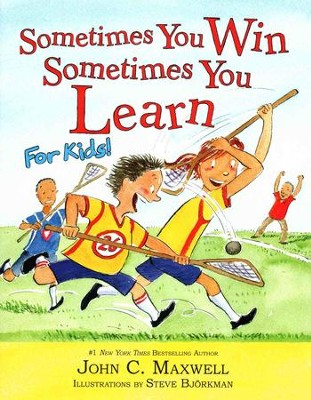 Sometimes You Win-Sometimes You Learn For Kids  -     By: John Maxwell