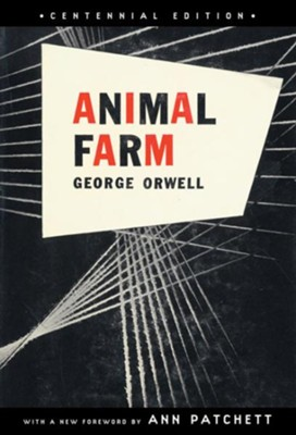 Animal Farm: Centennial Edition  -     By: George Orwell