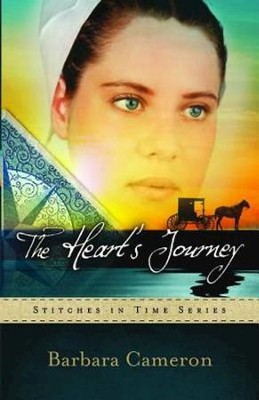 The Heart's Journey: Stitches in Time Series #2 - eBook  -     By: Barbara Cameron