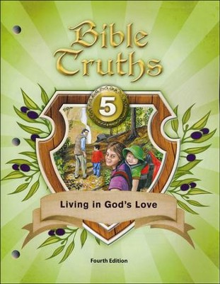 Bible Truths Student Text Grade 5, Fourth Edition   -