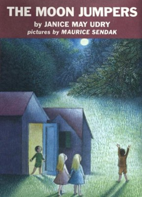 The Moon Jumpers  -     By: Janice May Udry     Illustrated By: Maurice Sendak