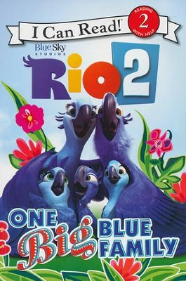Rio 2: One Big Blue Family  -     By: Catherine Hapka
