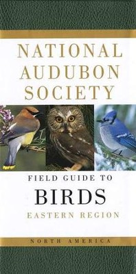 The National Audubon Society Field Guide to North American Birds: Eastern Region, Revised          -     By: John Bull, Lori Hogan, John Farrand