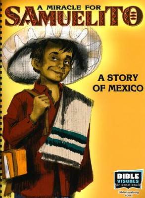 A Miracle for Samuelito: A Story of Mexico   -