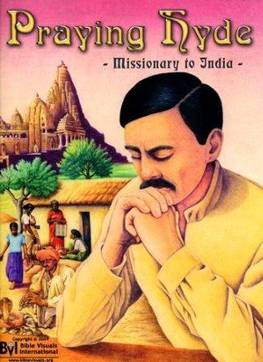 Praying Hyde: Missionary to India   -