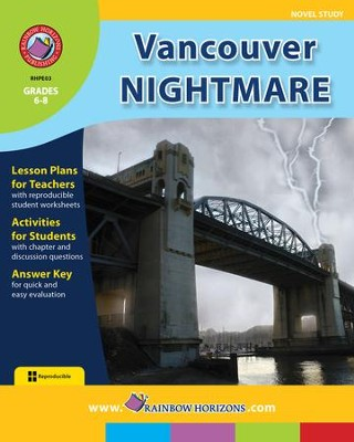 Vancouver Nightmare (Novel Study) Gr. 6-8 - PDF Download  [Download] -     By: Sherry R. Bennett, Marie M. Fraser
