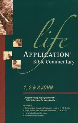 1, 2, & 3 John: Life Application Bible Commentary  -