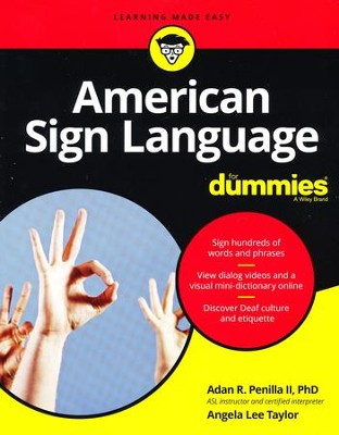 Signing For Dummies, Plus Videos Online  -     By: Adan R. Penilla II, Phd, Angela Lee Taylor