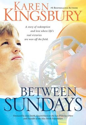 Between Sundays - eBook  -     By: Karen Kingsbury