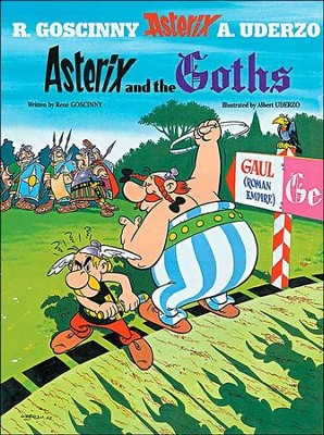 Asterix and the Goths  -     By: Rene Goscinny, Albert Uderzo