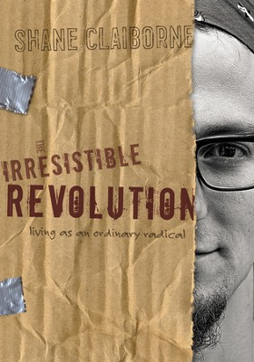 The Irresistible Revolution: Living as an Ordinary Radical - eBook  -     By: Shane Claiborne
