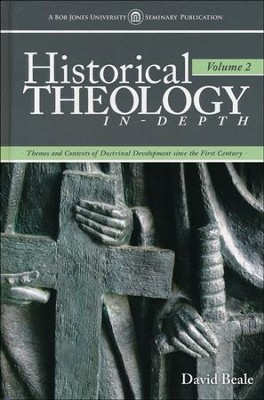 Historical Theology In-Depth, Volume 2   -     By: David Beale