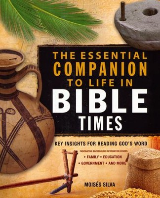 Essential Companion to Life in Bible Times: Key Insights for Reading God's Word - Slightly Imperfect  -