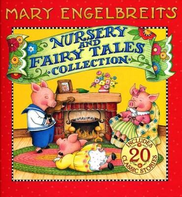 Mary Engelbreit's Nursery and Fairy Tales Collection  -     By: Mary Engelbreit     Illustrated By: Mary Engelbreit