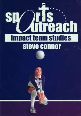 Sports Outreach: Impact Team (Booklet)  -     By: Steve Connor