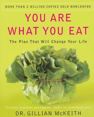 You Are What You Eat: The Plan That Will Change Your Life  -     By: Dr. Gillian McKeith