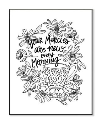 Your Mercies Are New Every Morning, Coloring Wall Art, Large  -
