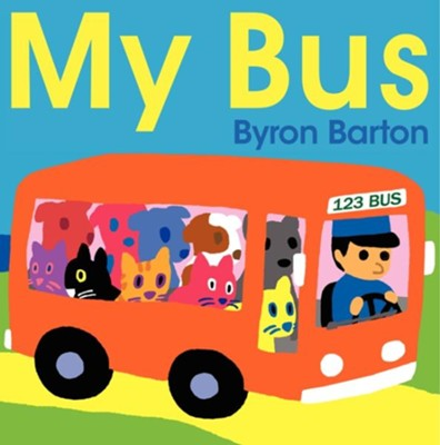 My Bus  -     By: Byron Barton