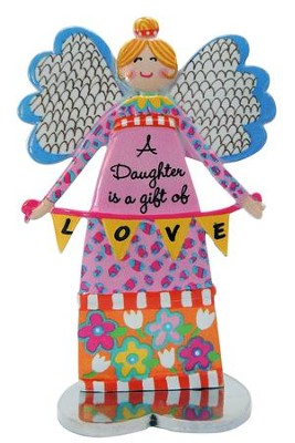 A Daughter Is A Gift Of Love, Angel Figure  -     By: Carol Eldridge