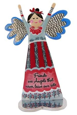 Friends Are Angels That Never Leave Our Side, Angel Figure  -     By: Carol Eldridge