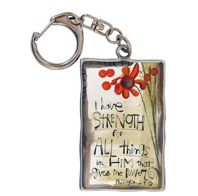 I Have Strength In All things, Keyring  -     By: Lynn Sanchelli